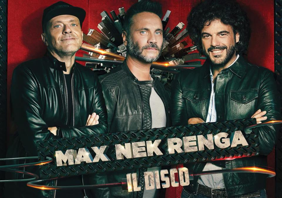 MAX, NEK, RENGA IL DISCO